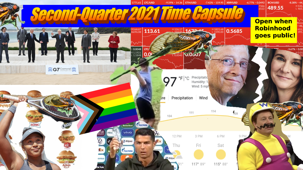 Time Capsule Q2 2021